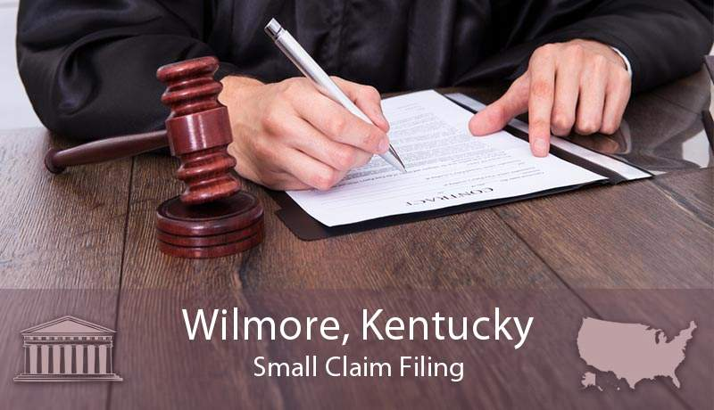 Wilmore, Kentucky Small Claim Filing
