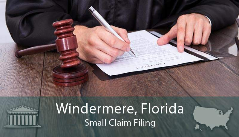 Windermere, Florida Small Claim Filing